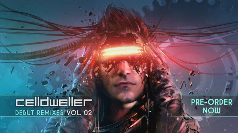 """Pre-Order Celldweller's """"Debut Remixes Vol. 02"""""""
