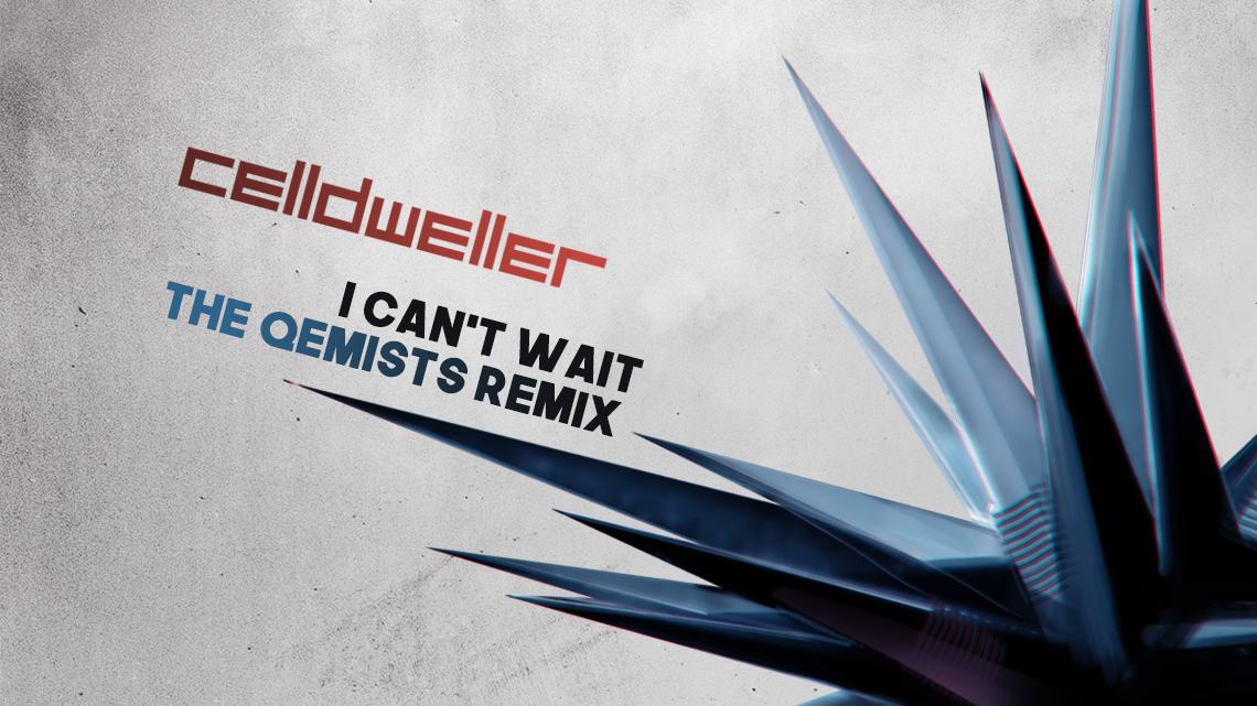 "Celldweller ""I Can't Wait"" (The Qemists Remix)"