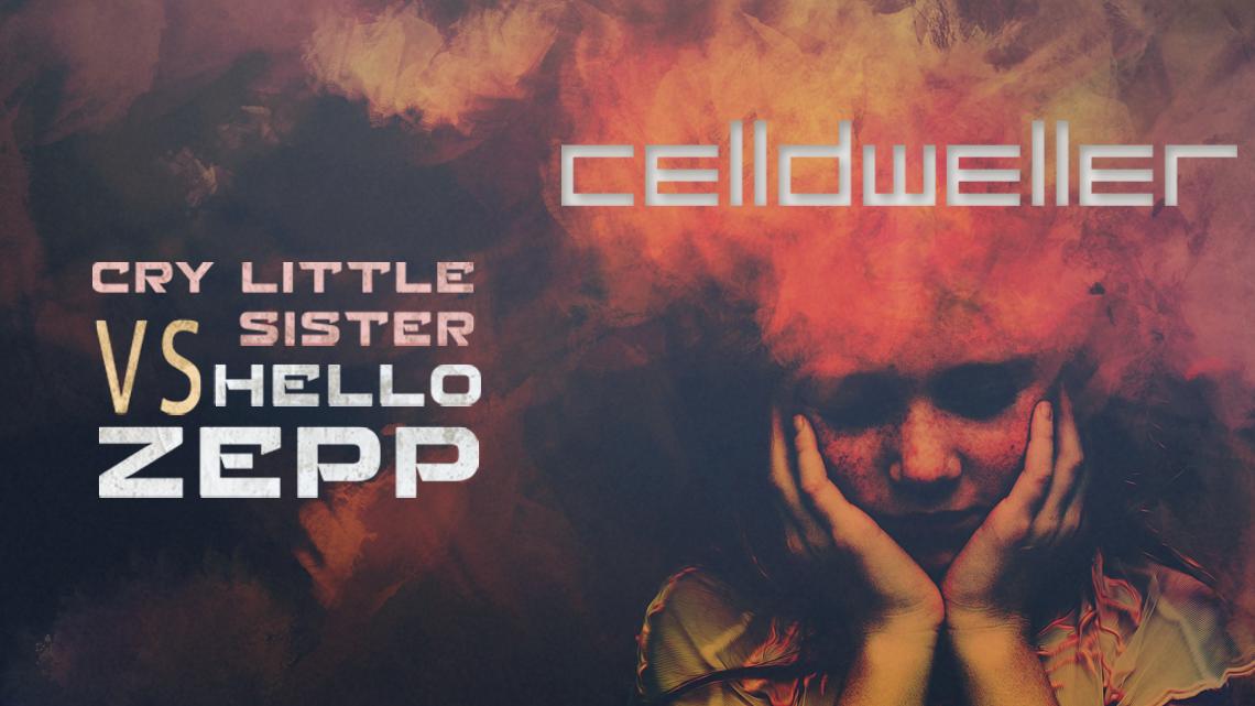 """CELLDWELLER RELEASES CIRCA '18 """"CRY LITTLE SISTER VS. HELLO ZEPP"""""""