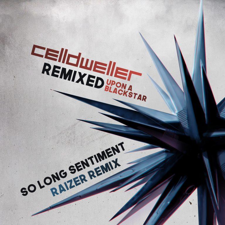 "Celldweller Unleashes ""So Long Sentiment"" Remix By Raizer"